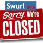 Choose your Lifestreaming Service Carefully. Swurl.com is No More